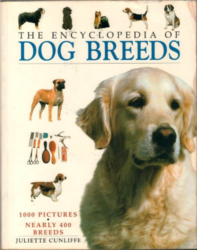 9780760734582: The Encyclopedia of Dog Breeds
