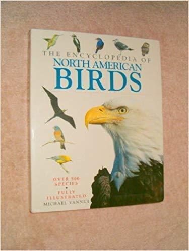 9780760734605: Encyclopedia Of North American Birds