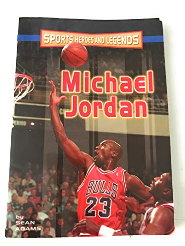 9780760734674: Michael Jordan (Sports Heroes & Legends)