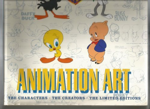 9780760734926: Warner Bros. animation art: The characters, the creators, the limited editions