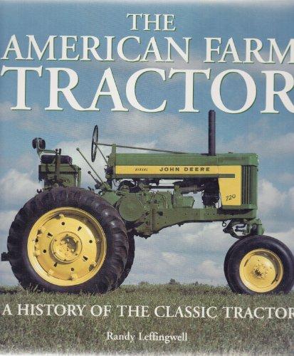 9780760734933: The American Farm Tractor