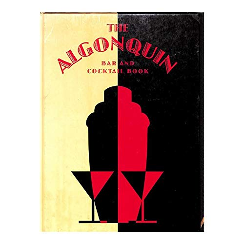 9780760734971: The Algonquin Bar and Cocktail Book