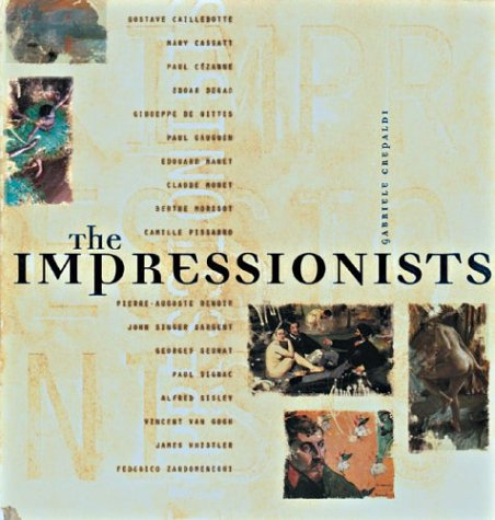 9780760735275: The Impressionists