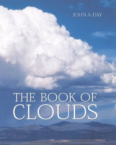 The Book of Clouds: Day, John A.