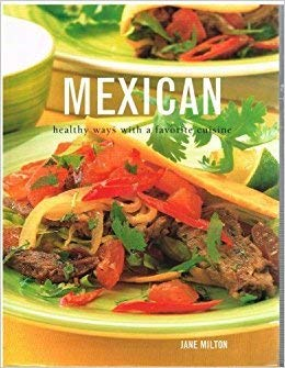 9780760735893: Mexican healthy ways with a favorite cuisine