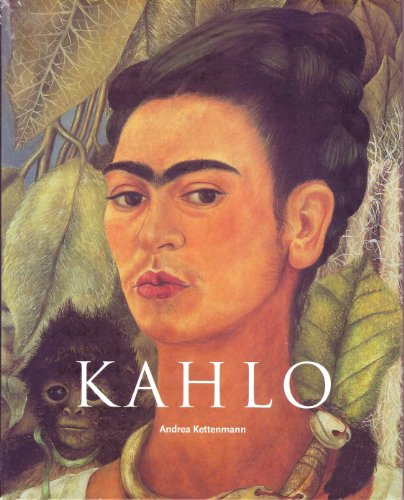 9780760736067: Frida Kahlo: 1907-1954: Pain and Passion