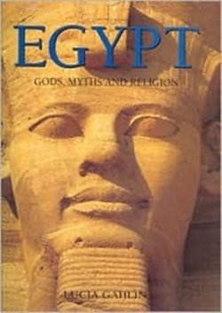 9780760736449: Egypt: Gods, myths and religion
