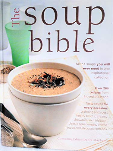 9780760736463: The Soup Bible