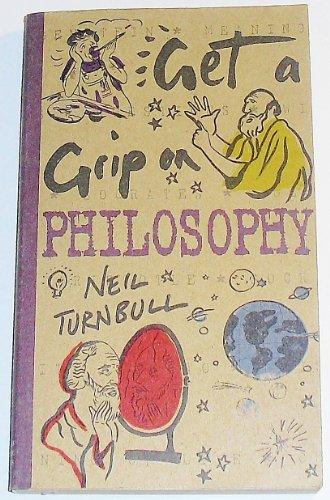 9780760737477: Get a Grip on Philosophy