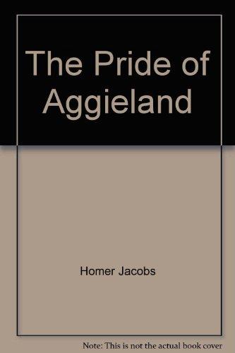 9780760737675: The Pride of Aggieland