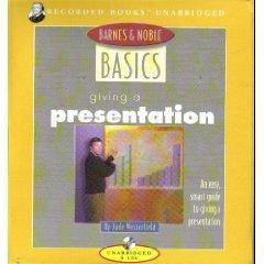 Giving a Presentation (Barnes & Noble Basics): Jude Westerfield