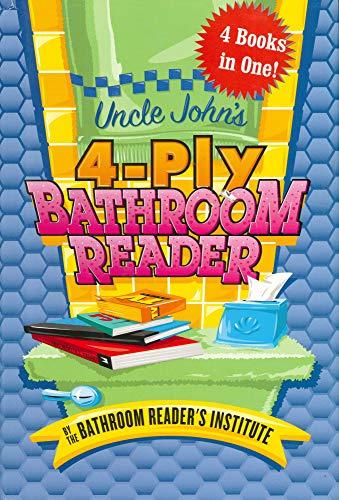 9780760738092: Uncle John's 4-Ply Bathroom Reader (Bathroom Reader's Institute)