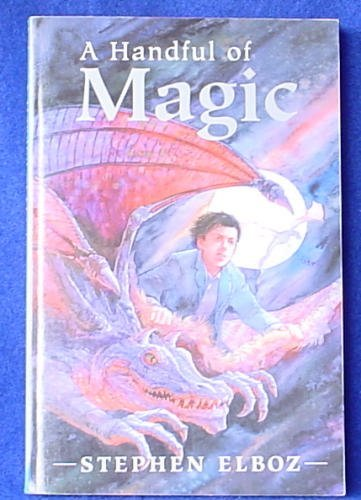 9780760738788: A Handful of Magic (Book One of the Magical Series)