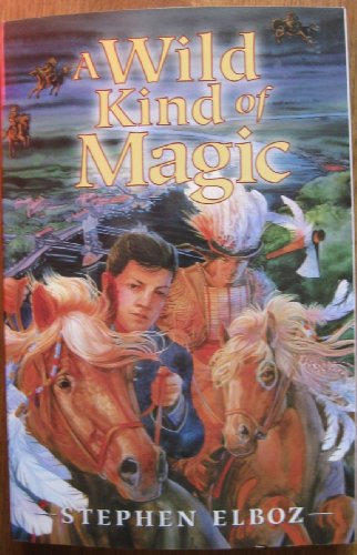 9780760738801: A Wild Kind of Magic