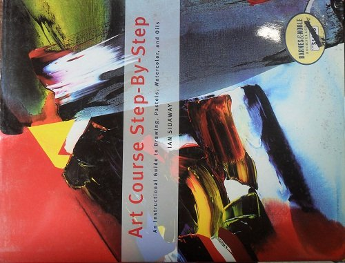 9780760739280: Art Course Step-By-Step