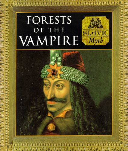 Forests of The Vampire (9780760739327) by Charles Phillips; Michael Kerrigan