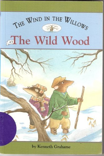 9780760739723: The Wind in the Willows the Wild Wood