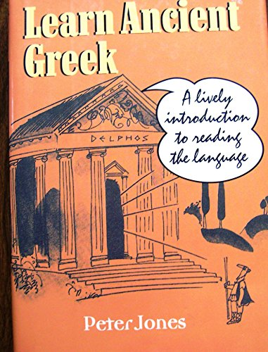 9780760739785: Learn ancient Greek: A lively introduction to reading the language