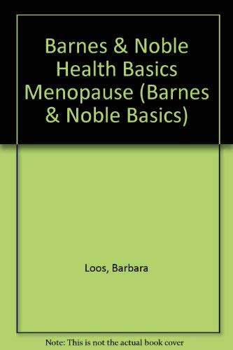 9780760739846: Barnes & Noble Health Basics Menopause (Barnes & Noble Basics)