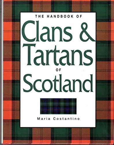 9780760740002: The Handbook of Clans & Tartans of Scotland [Hardcover] by