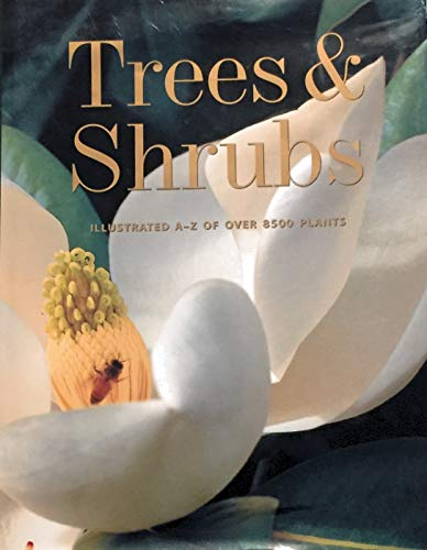 9780760740309: Trees & Shrubs: Illustrated A-Z of Over 8500 Plants