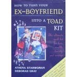 9780760740316: How to Turn your Ex-boyfriend into a Toad Kit
