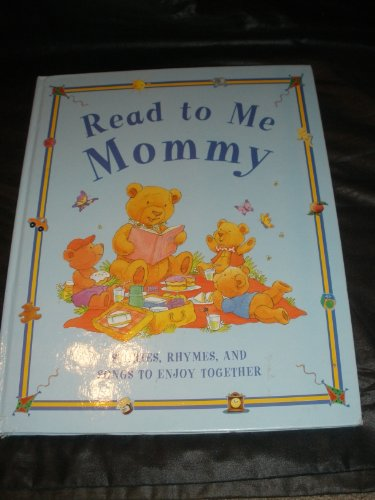 9780760740392: Read To Me Mommy