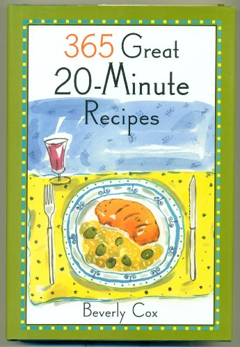 9780760740453: 365 Great 20 Minute Recipes