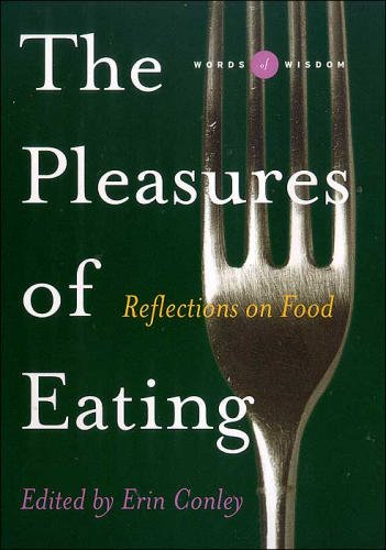 PLEASURES OF EATING : REFLECTIONS ON FOO