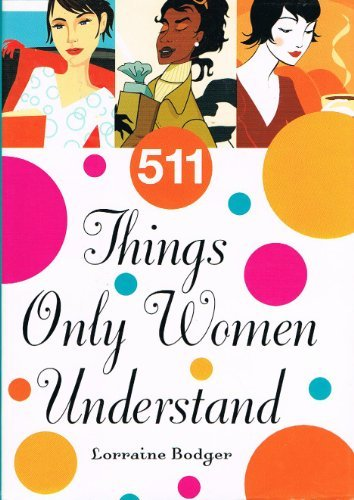 9780760741573: 511 Things Only Women Understand