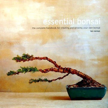 9780760741801: Title: Essential bonsai The complete handbook for creatin