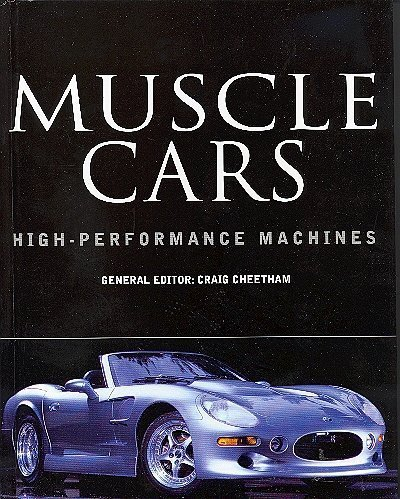 9780760741900: MUSCLE CARS : HIGH-PERFORMANCE MACHINES