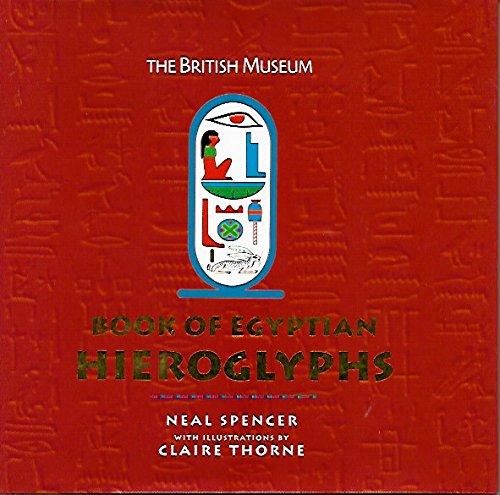 9780760741993: The British Museum Book of Egyptian Hieroglyphs