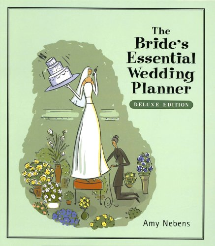 9780760742051: The Bride's Essential Wedding Planner (From Yes to I Do and Beyond)