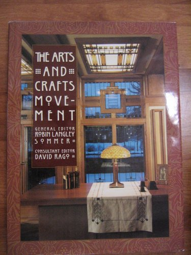 9780760742228: The Arts and Crafts Movement