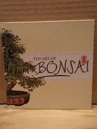 9780760742525: The Art of Bonsai