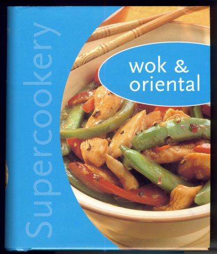 9780760743010: Supercookery - Wok & Oriental (Supercookery)