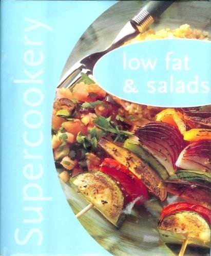 Supercookery: Low Fat & Salads: Unknown