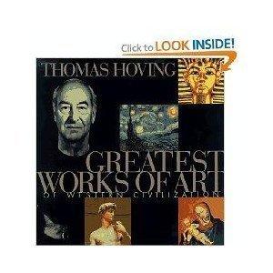 9780760743102: Greatest Works of Art of Western Civilization