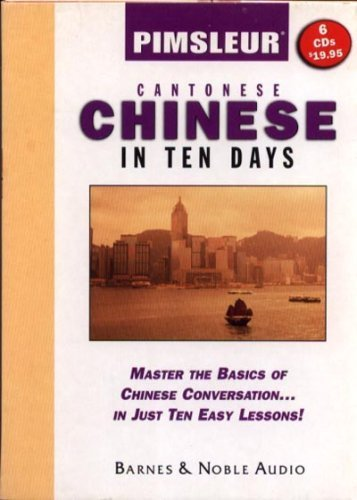 Pimsleur Cantonese Chinese in Ten Days (Barnes and Noble Edition): Pimsleur