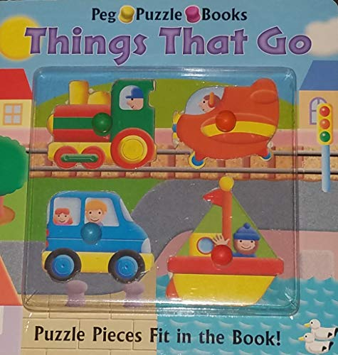 9780760745489: Things That Go (Peg Puzzle Books)