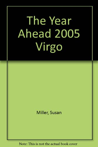The Year Ahead 2005: Virgo (0760746664) by Miller, Susan