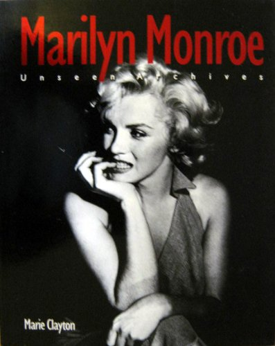 9780760746738: Marilyn Monroe: Unseen Archives