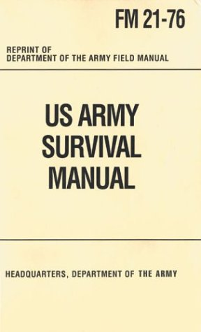 9780760747100: United States Army Survival Manual