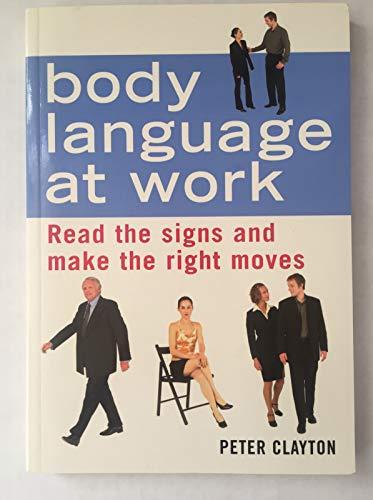 9780760747179: Body Language at Work