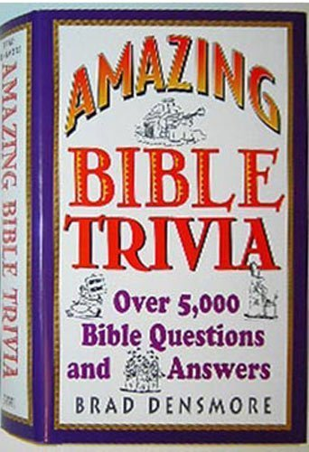 9780760747452: Amazing Bible Trivia (Over 5,000 Bible Questions and Answers)