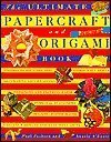 9780760747520: Ultimate Papercraft and Origami Book