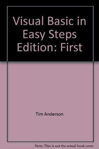 Visual Basic in Easy Steps (0760747881) by Tim Anderson