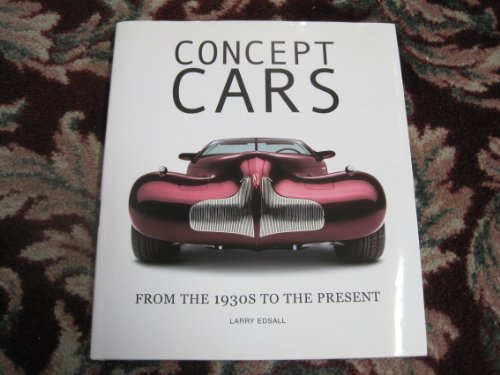 9780760748220: Concept Cars: From the 1930s to the Present