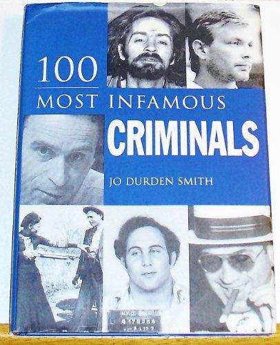 9780760748497: 100 Most Infamous Criminals